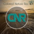 Colored Nature Recordings