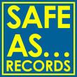 Safe As... Records