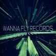 Wanna Fly Records