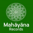 Mahayana Records