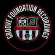 GROOVE FOUNDATION RECORDINGS