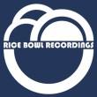 Rice Bowl Recordings