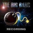 The Big Bang Recording