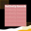Nogiveup Records