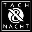 Tach & Nacht