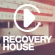 Recovery House