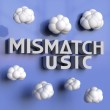 Mismatch Music