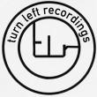 Turn Left Recordings